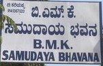 B M K Samudaya Bhavan
