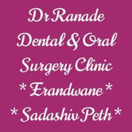 Dr. Ranade Dental & Oral Surgery Clinic Dental Clinic