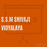 Ssm Shivaji Vidyalaya Secondary School