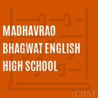 Madhavrao Bhagvat High School