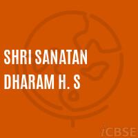 Shri Sanatan Dharam High School