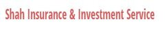 Shah Insurance And Investment Service