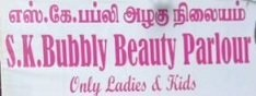 S K Bubbly Beauty Parlour