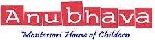Anubhava Montessori School The House Of Children
