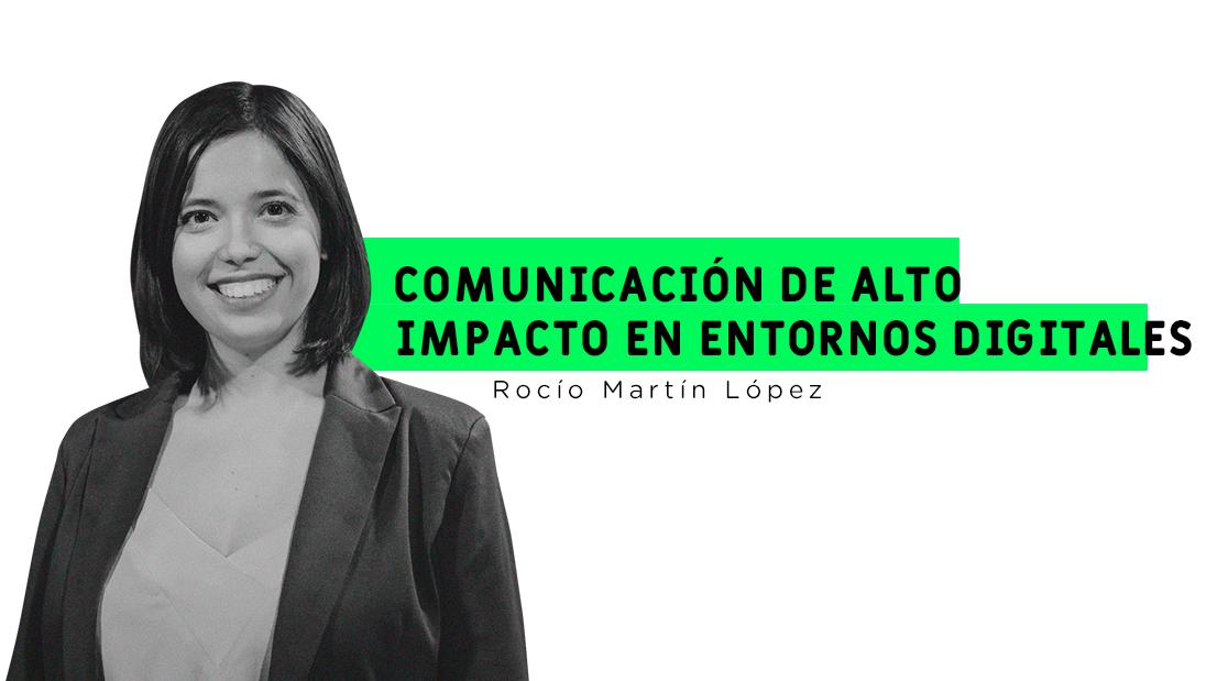 Comunicación de alto impacto en entornos digitales