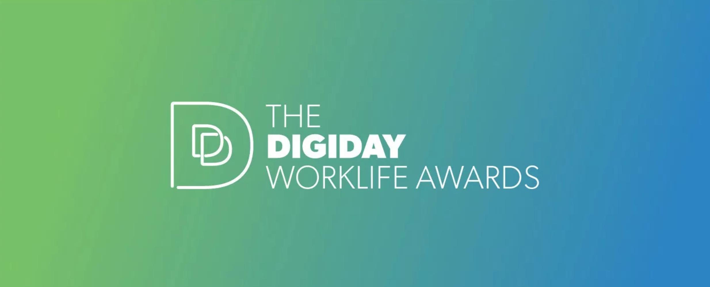 digiday worklife awards
