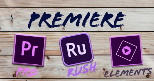 Premiere Pro/Rush/elementsの違いを比較