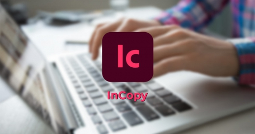【DTPソフト】Adobe InCopy CCとは?使うメリットとInDesignとの違い