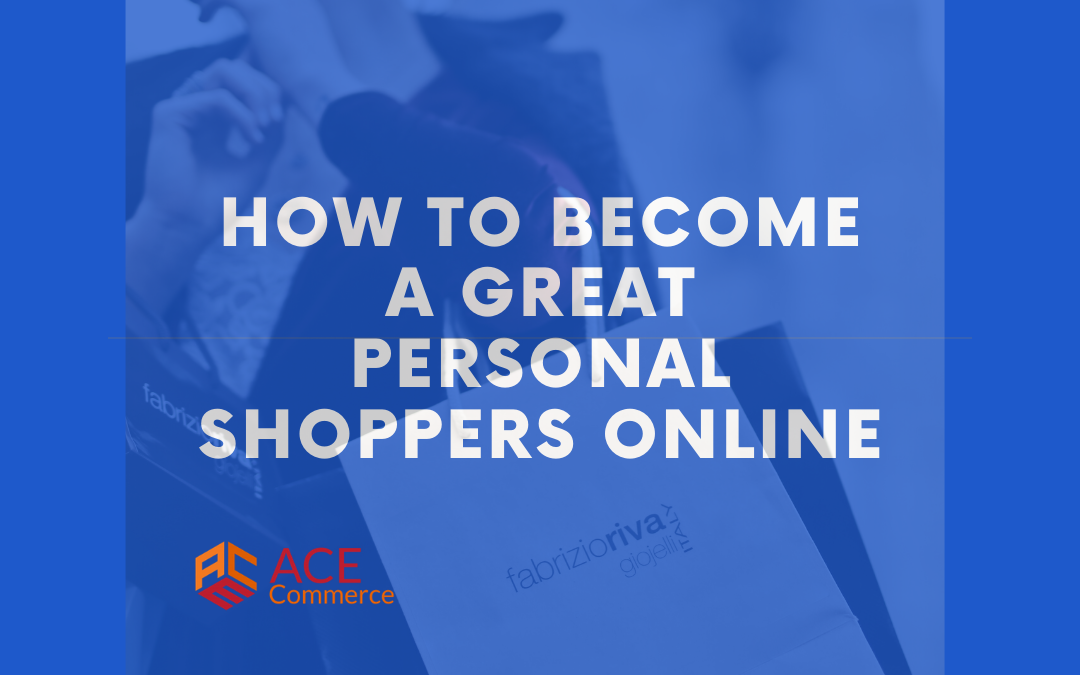 How to Become a Great Personal Shopper Online