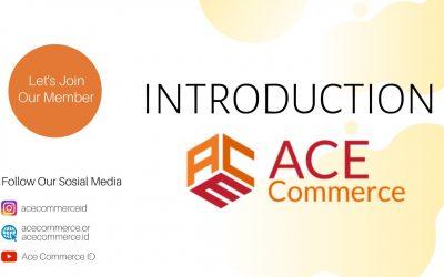 Kenalan bersama Ace Commerce yuk!