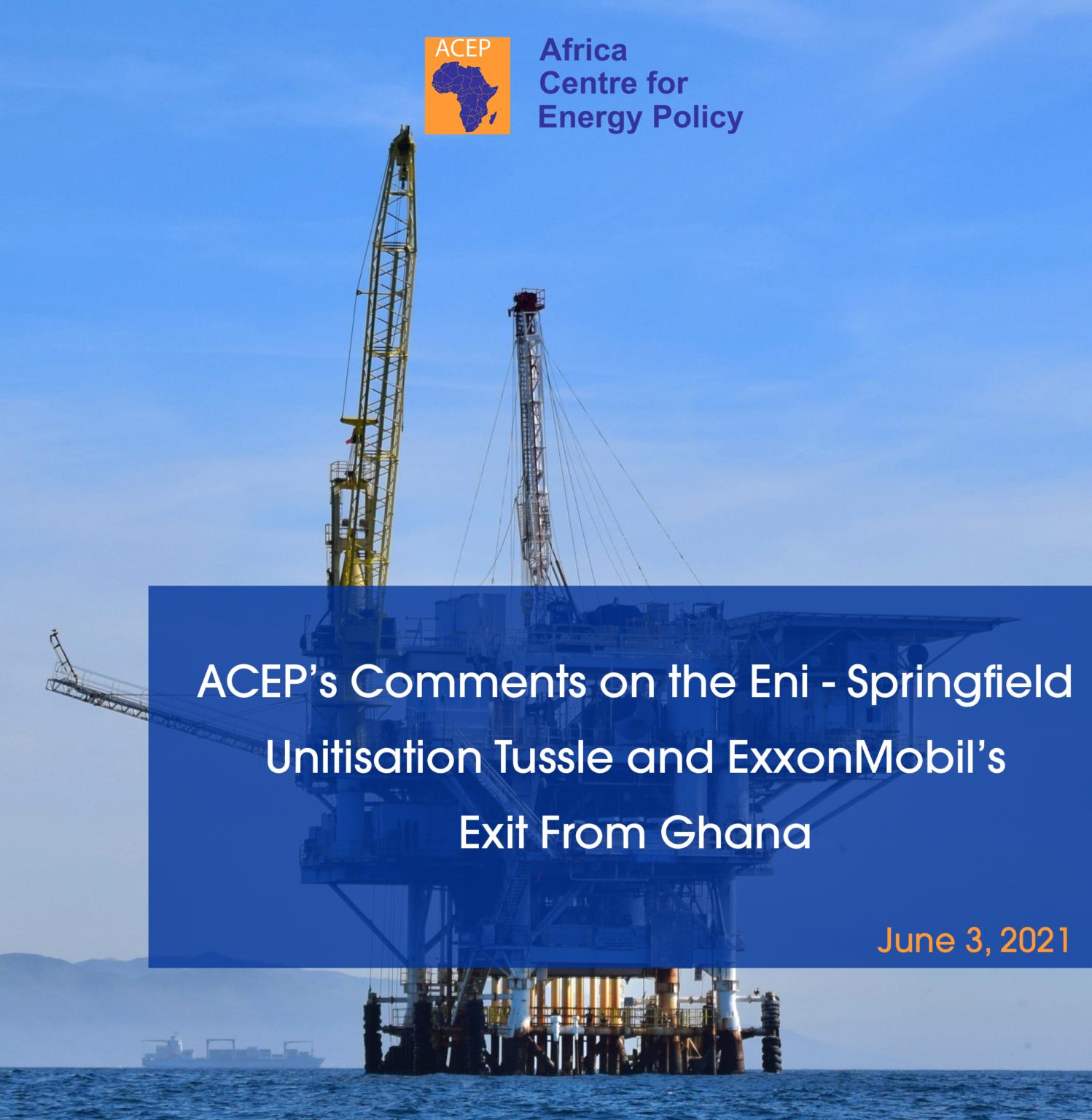 ACEP Comments On Eni-Springfield Tassle, ExxonMobil Exit