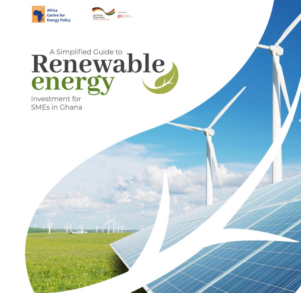 A Simplified Guide ToRenewable Energy Investment For SMEs In Ghana.