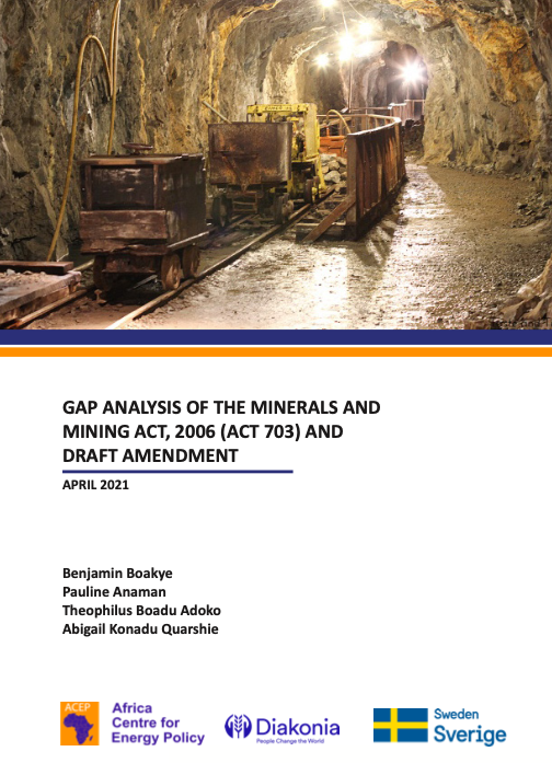 GAP ANALYSIS OF THE MINERALS AND MINING ACT, 2006 (ACT 703) AND DRAFT AMENDMENT