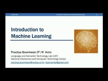 [ภาษาไทย] Introduction to Machine Learning by Dr.Arm NECTEC