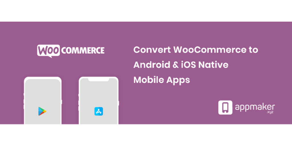 Banner image of the WooCommerce to Android & iOS Native app converter