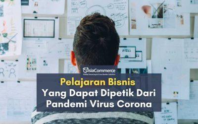 Pelajaran Bisnis Yang Dapat Dipetik Dari Pandemi Virus Corona