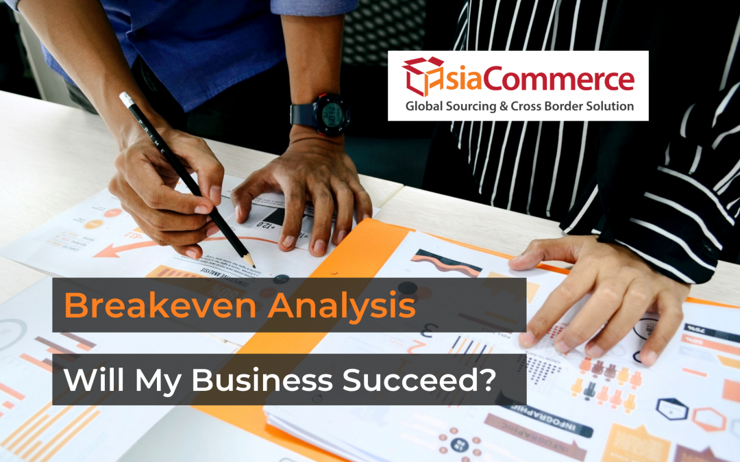 Breakeven Analysis: Will My Business be Succeed?