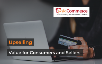 Upselling: More Value for Consumers and Sellers