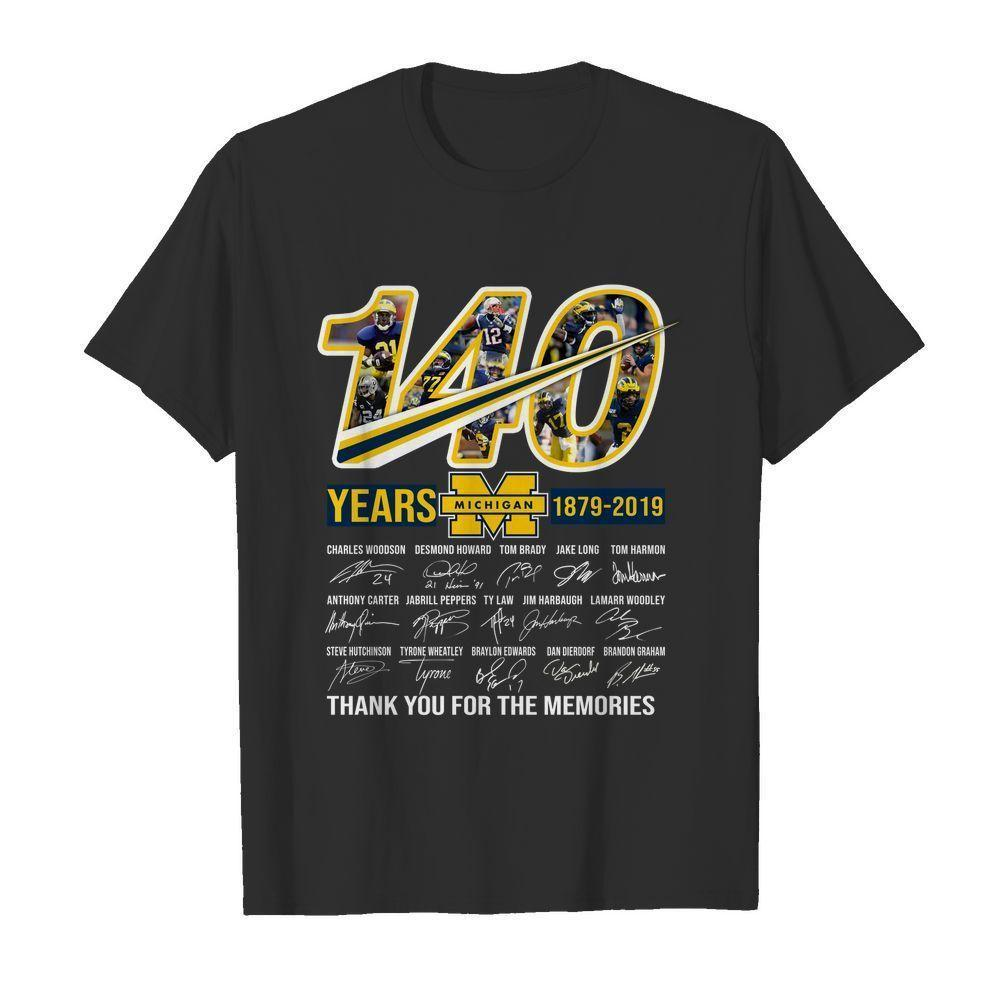 140 Years Michigan Wolverines 1879 2019 Players Signatures Thank You For Memories - Gift for Fans T-Shirt
