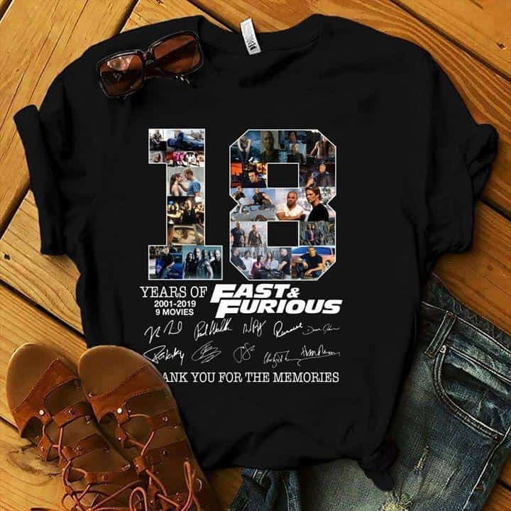 18 Years Of Fast And Furious With All Cast Signed Thank You For The Memories - Gift for Fans T-Shirt