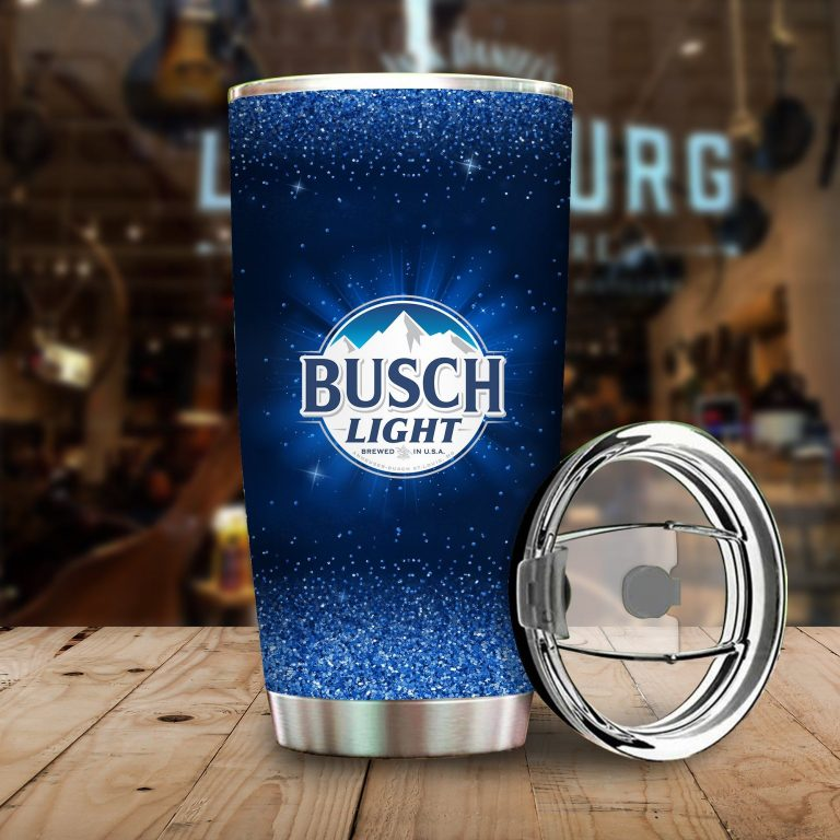 I Only Drink Busch Light 3 Days A Week Yesterday Today and Tomorrow - Funny Customized Tumbler Cup SweatShirt