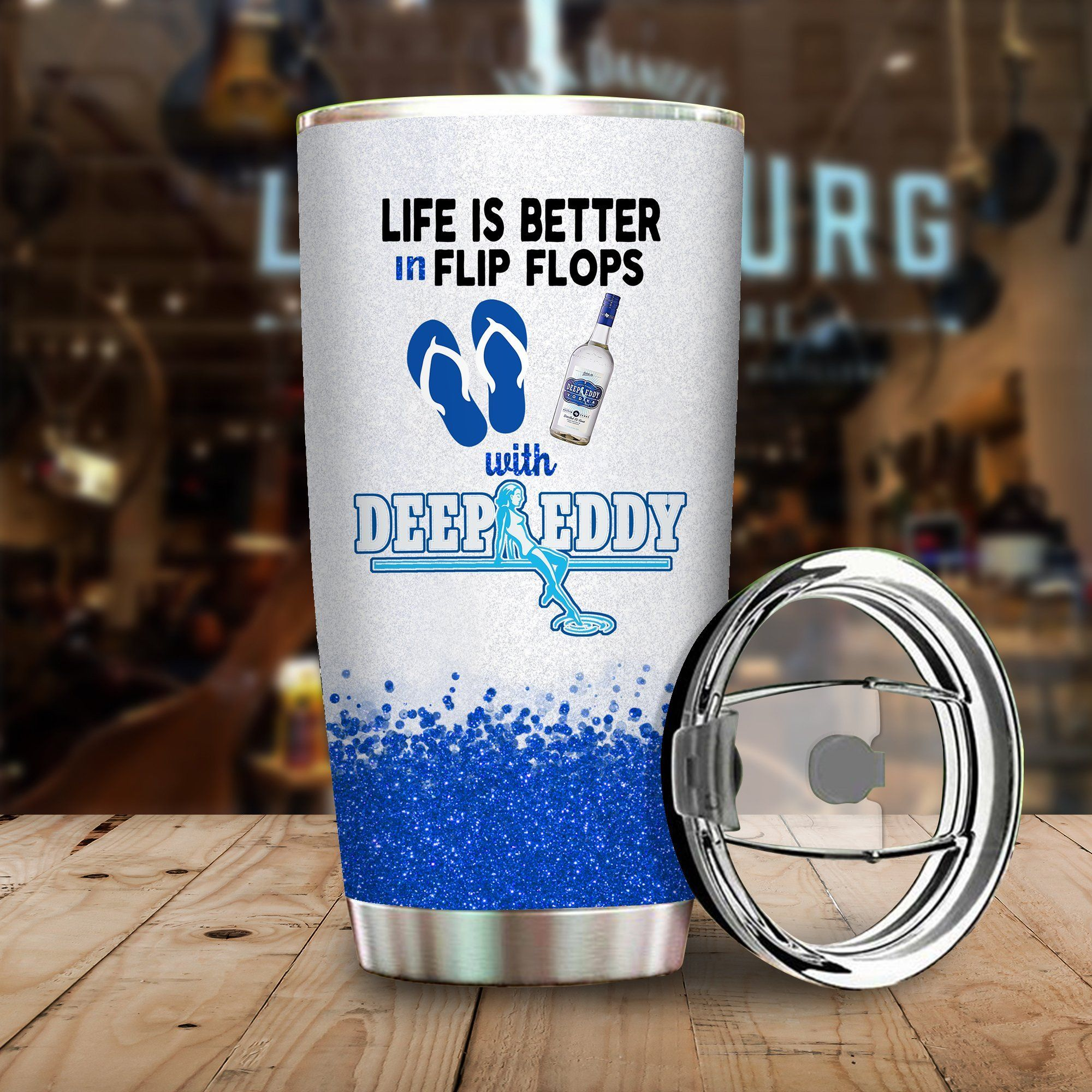 Life is better in flip flops with Deep Eddy Vodka Funny Glitter Coffee Wine Mugs Gift Ideas Tumbler Cup Unisex Tshirt