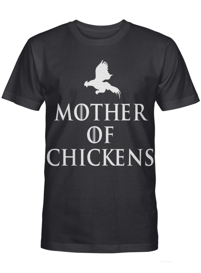 Mother Of Chickens Got Inspired Fan Gift For Mother Day Graphic T-shirt Unisex Tshirt
