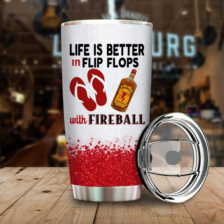 Life is better in flip flops with Fireball Funny Glitter Coffee Wine Mugs Gift Ideas Tumbler Cup Unisex Tshirt