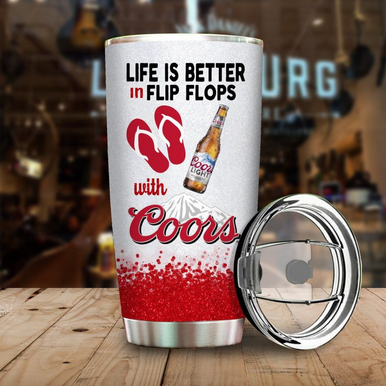 Life is better in flip flops with Coors Light Funny Glitter Coffee Wine Mugs Gift Ideas Tumbler Cup Unisex Tshirt