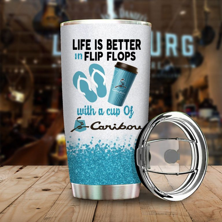 Life is better in flip flops with Caribon Coffee Funny Glitter Coffee Wine Mugs Gift Ideas Tumbler Cup Unisex Tshirt