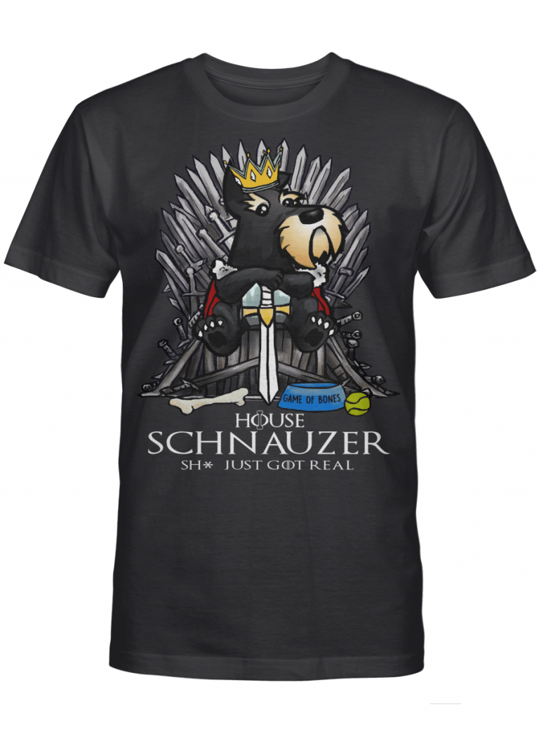 Game Of Bones House Schnauzer Shit Just Got Real Funny Dog Lover Gift Graphic T-shirt Unisex Tshirt