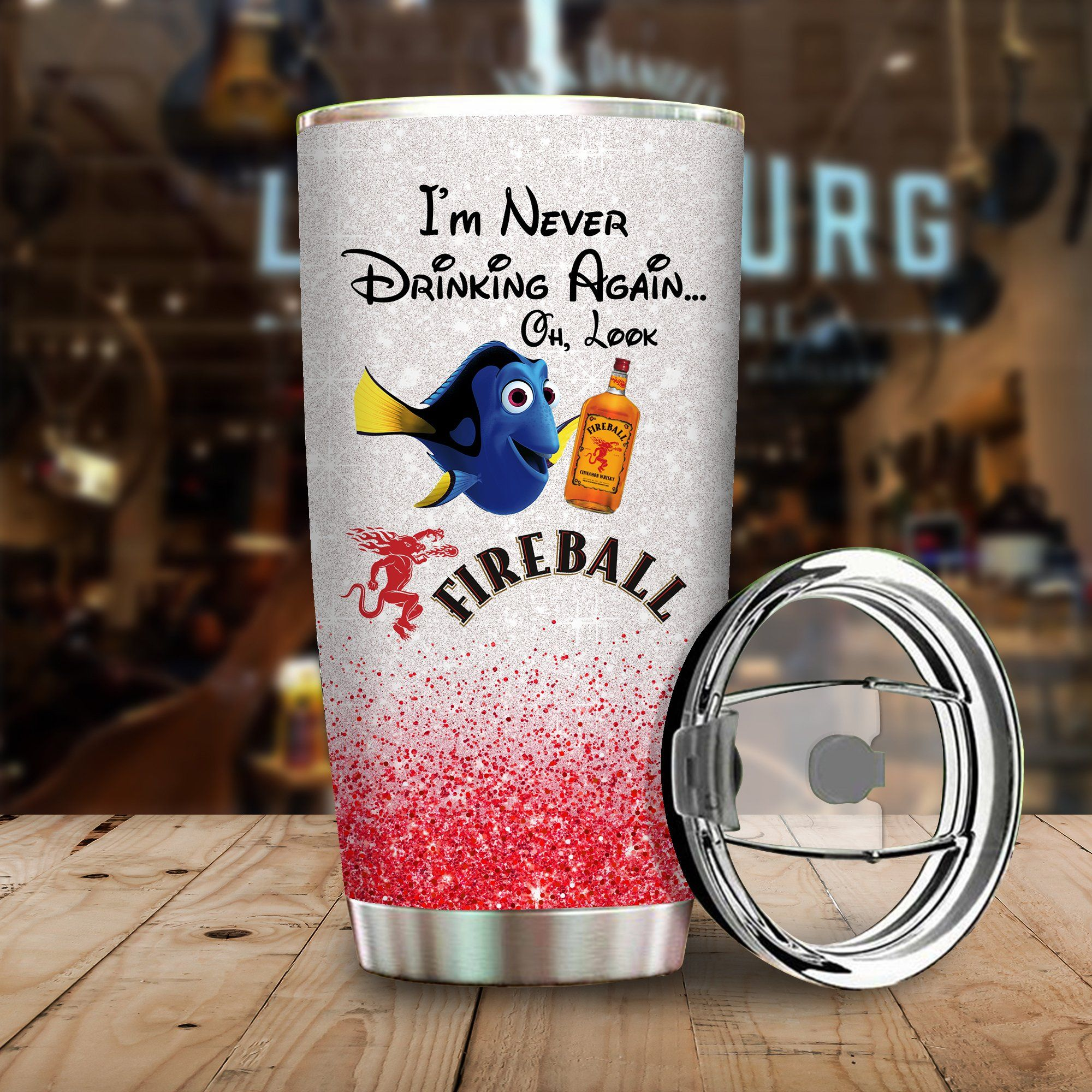Dory Fish I'm never drinking again Oh look Fireball Funny Glitter Coffee Wine Mugs Gift Ideas Tumbler Cup Unisex Tshirt