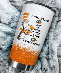 I will drink Fanta here or there or Everywhere - Coffee Mug Gift Ideas 2020 - Tumbler Cup Unisex Tshirt