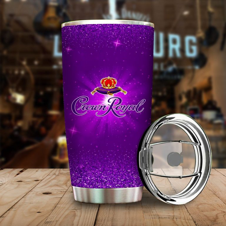 I Only Drink Crown Royal 3 Days A Week Yesterday Today and Tomorrow - Funny Customized Tumbler Cup SweatShirt