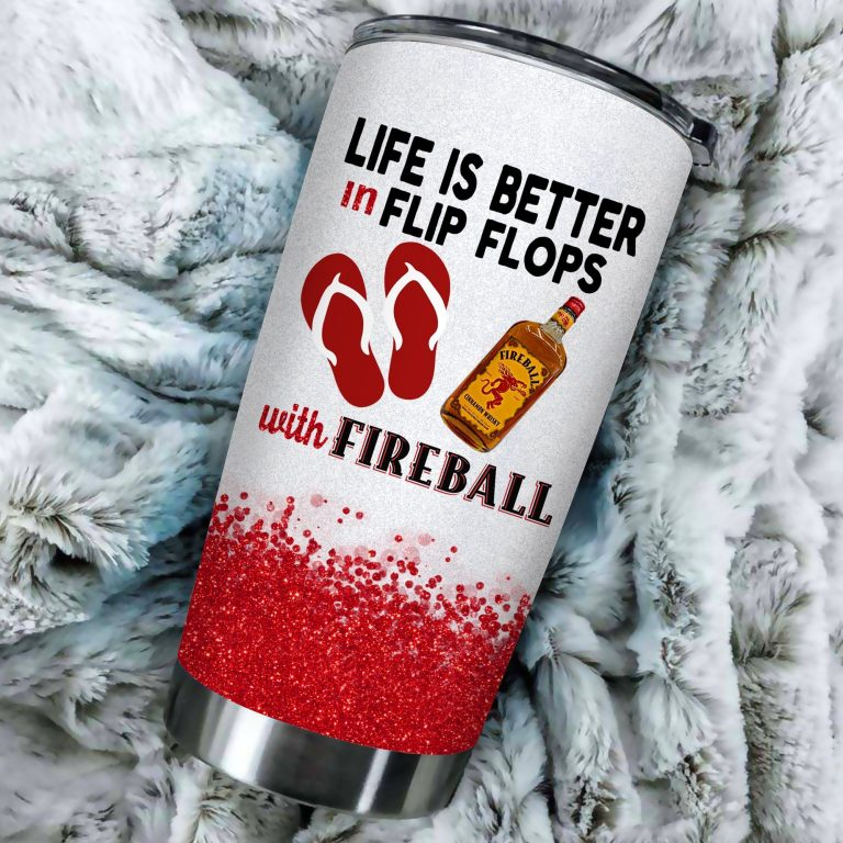 Life is better in flip flops with Fireball Funny Glitter Coffee Wine Mugs Gift Ideas Tumbler Cup LongSleeve Tshirt
