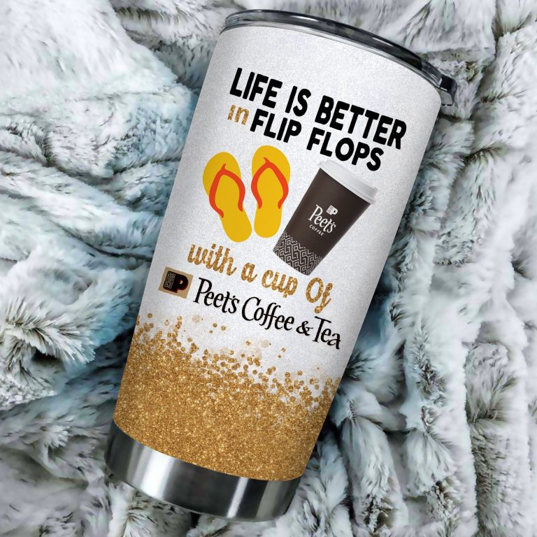 Life is better in flip flops with Peets Coffee Funny Glitter Coffee Wine Mugs Gift Ideas Tumbler Cup LongSleeve Tshirt