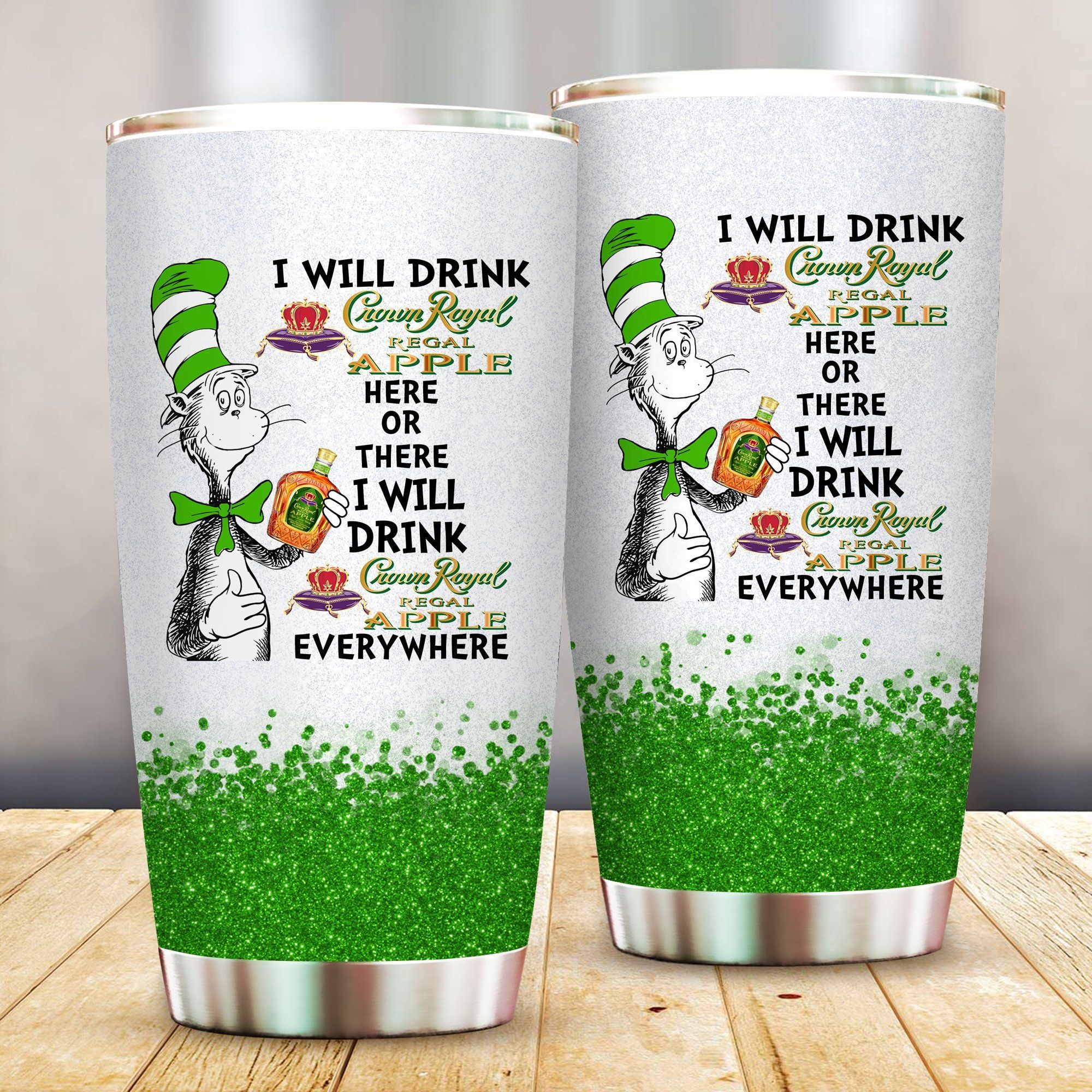 I will drink Crown Royal Apple here or there or Everywhere - Coffee Mug Gift Ideas 2020 - Tumbler Cup Unisex Tshirt