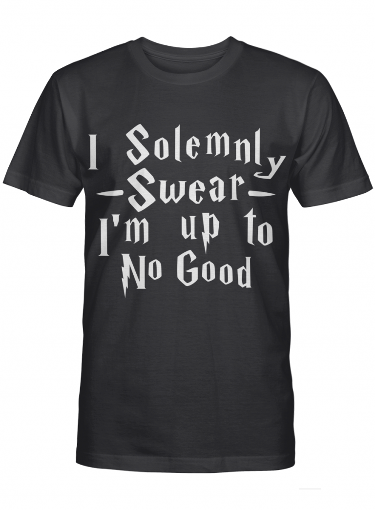 I Solemnly Swear I M Up To No Good Funny Harry Potter Fans Gifts Graphic T-shirt Unisex Tshirt