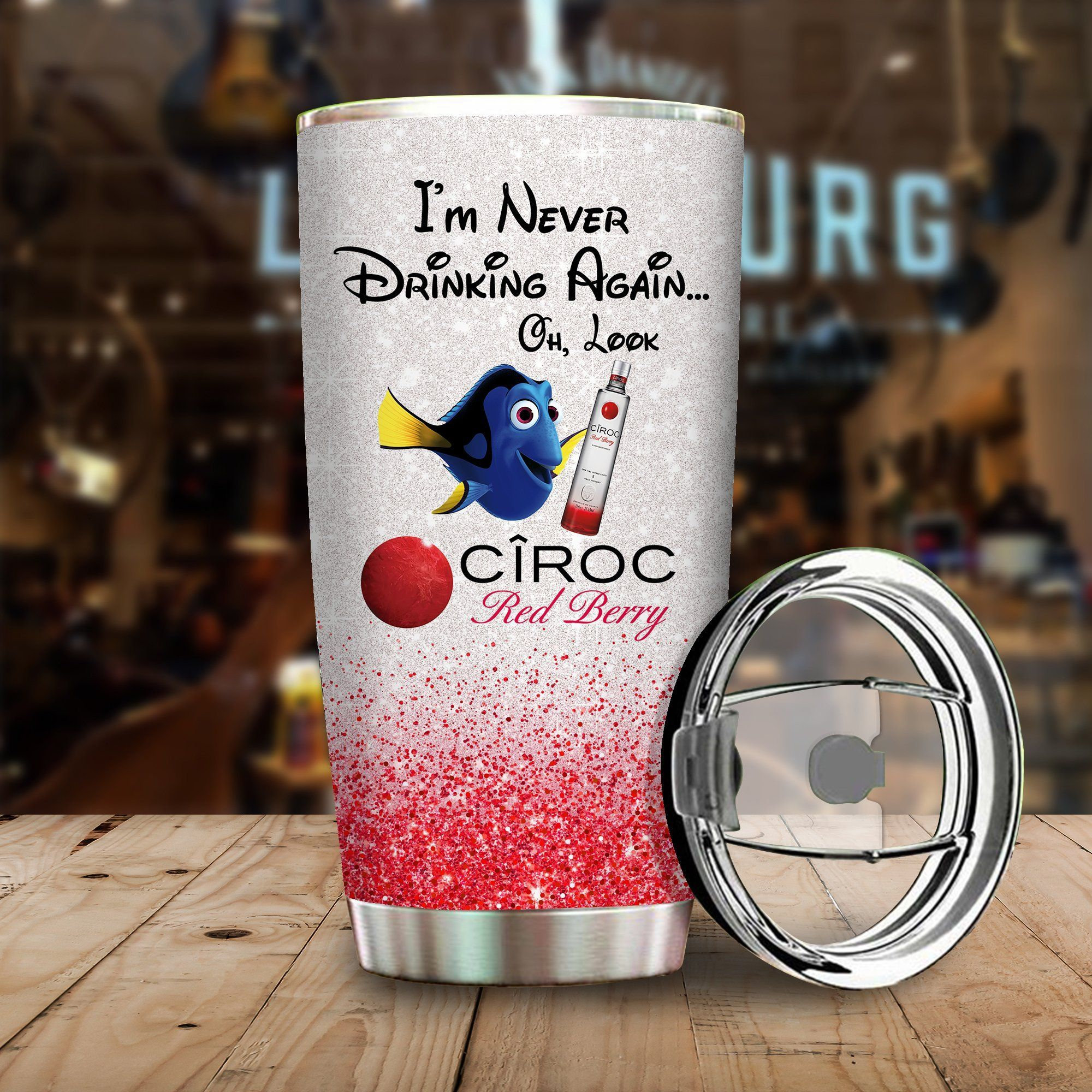 Dory Fish I'm never drinking again Oh look CIROC Red Berry Funny Glitter Coffee Wine Mugs Gift Ideas Tumbler Cup Unisex Tshirt