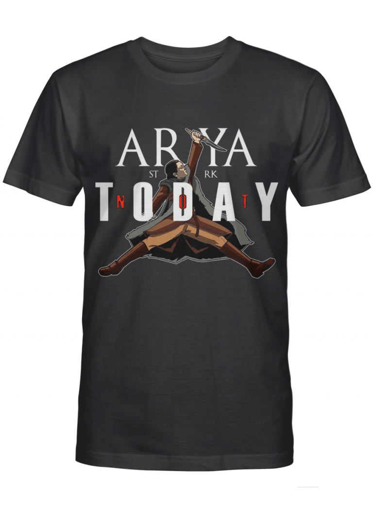 Arya Not Today Knife Funny Games Of Thrones Fan Gift Graphic T-shirt Unisex Tshirt