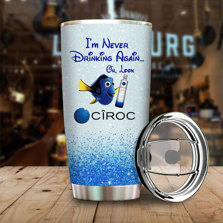 Dory Fish I'm never drinking again Oh look CIROC Funny Glitter Coffee Wine Mugs Gift Ideas Tumbler Cup Unisex Tshirt