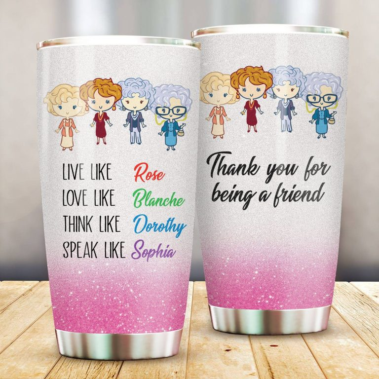 Thank You For Being A Friend Golden Girls Fans Gift Coffee Mug Ideas Tumblers Cup Unisex Tshirt