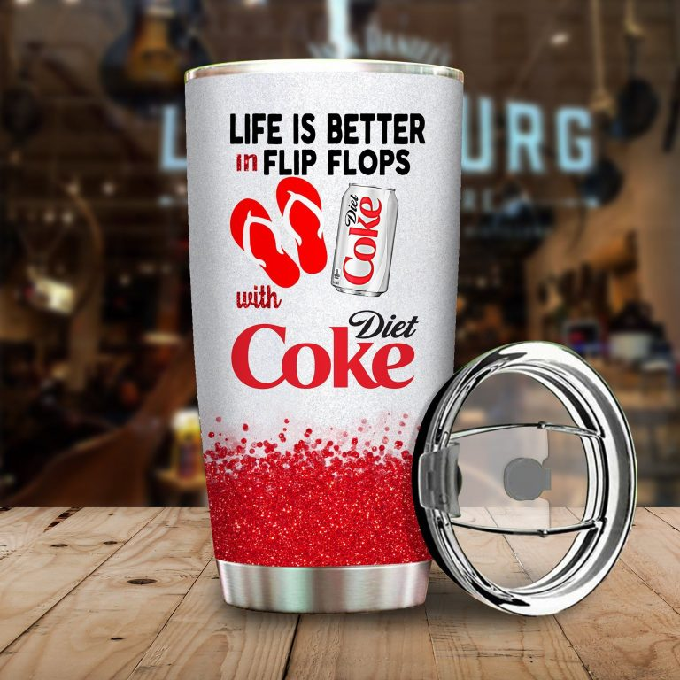 Life is better in flip flops with Diet Coke Funny Glitter Coffee Wine Mugs Gift Ideas Tumbler Cup Unisex Tshirt