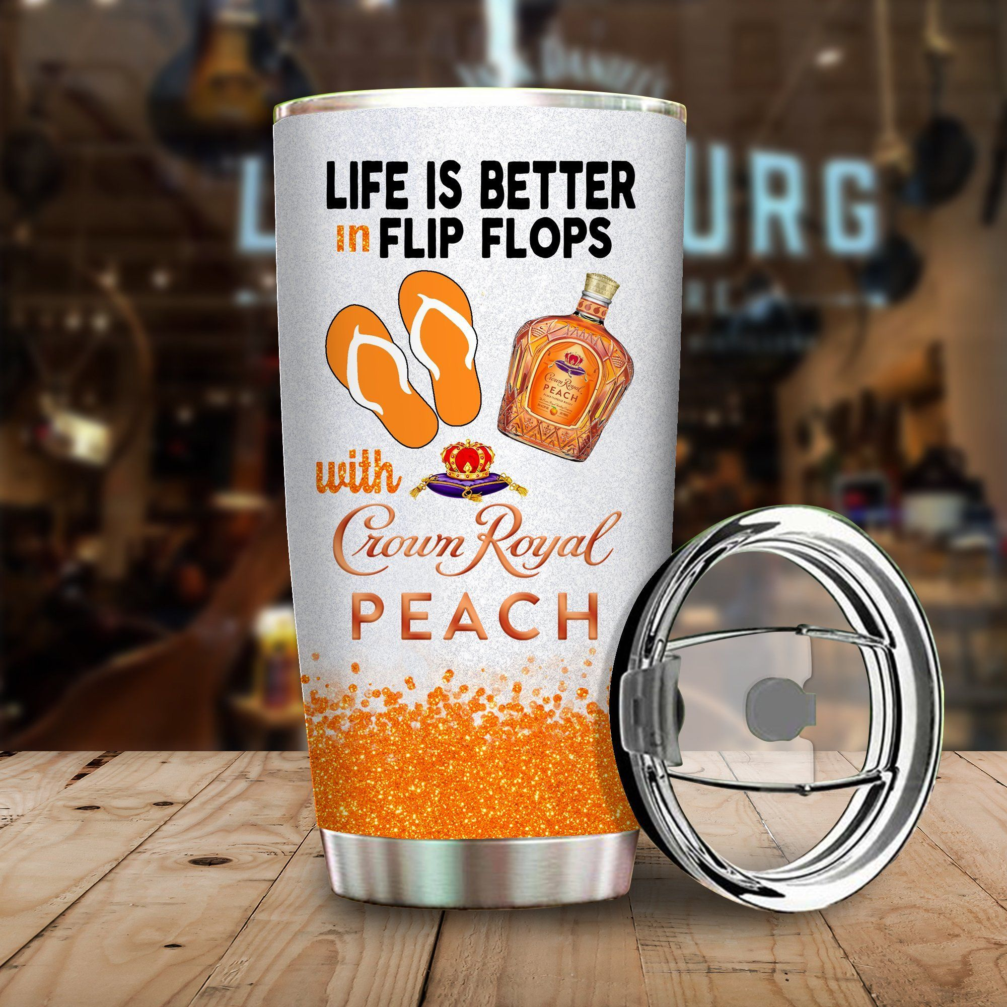Life is better in flip flops with Crown Royal Peach Funny Glitter Coffee Wine Mugs Gift Ideas Tumbler Cup Unisex Tshirt