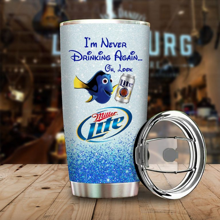 Dory Fish I'm never drinking again Oh look Miller Lite  Funny Glitter Coffee Wine Mugs Gift Ideas Tumbler Cup Unisex Tshirt
