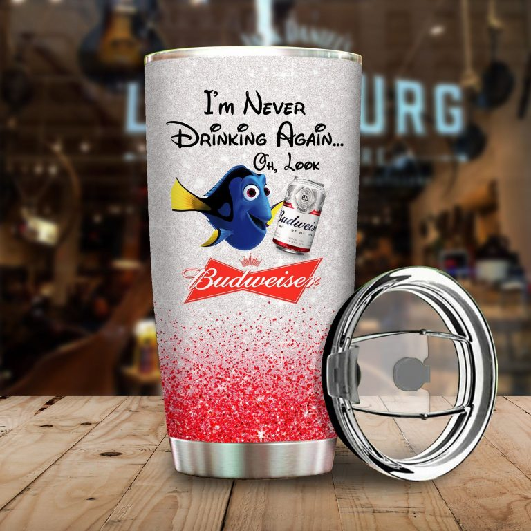 Dory Fish I'm never drinking again Oh look Budweiser Funny Glitter Coffee Wine Mugs Gift Ideas Tumbler Cup Unisex Tshirt