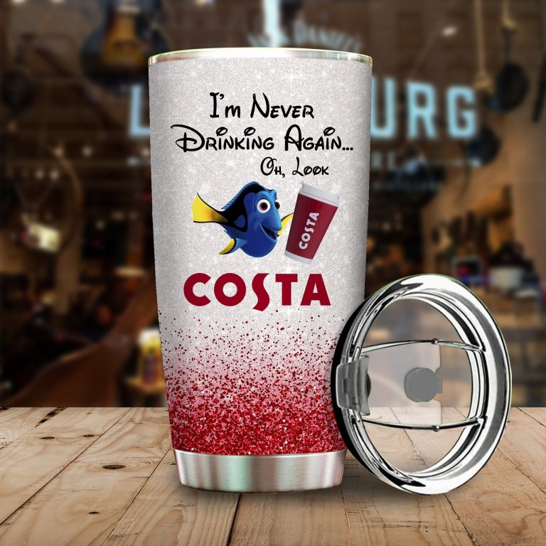 Dory Fish I'm never drinking again Oh look Costa Funny Glitter Coffee Wine Mugs Gift Ideas Tumbler Cup Unisex Tshirt