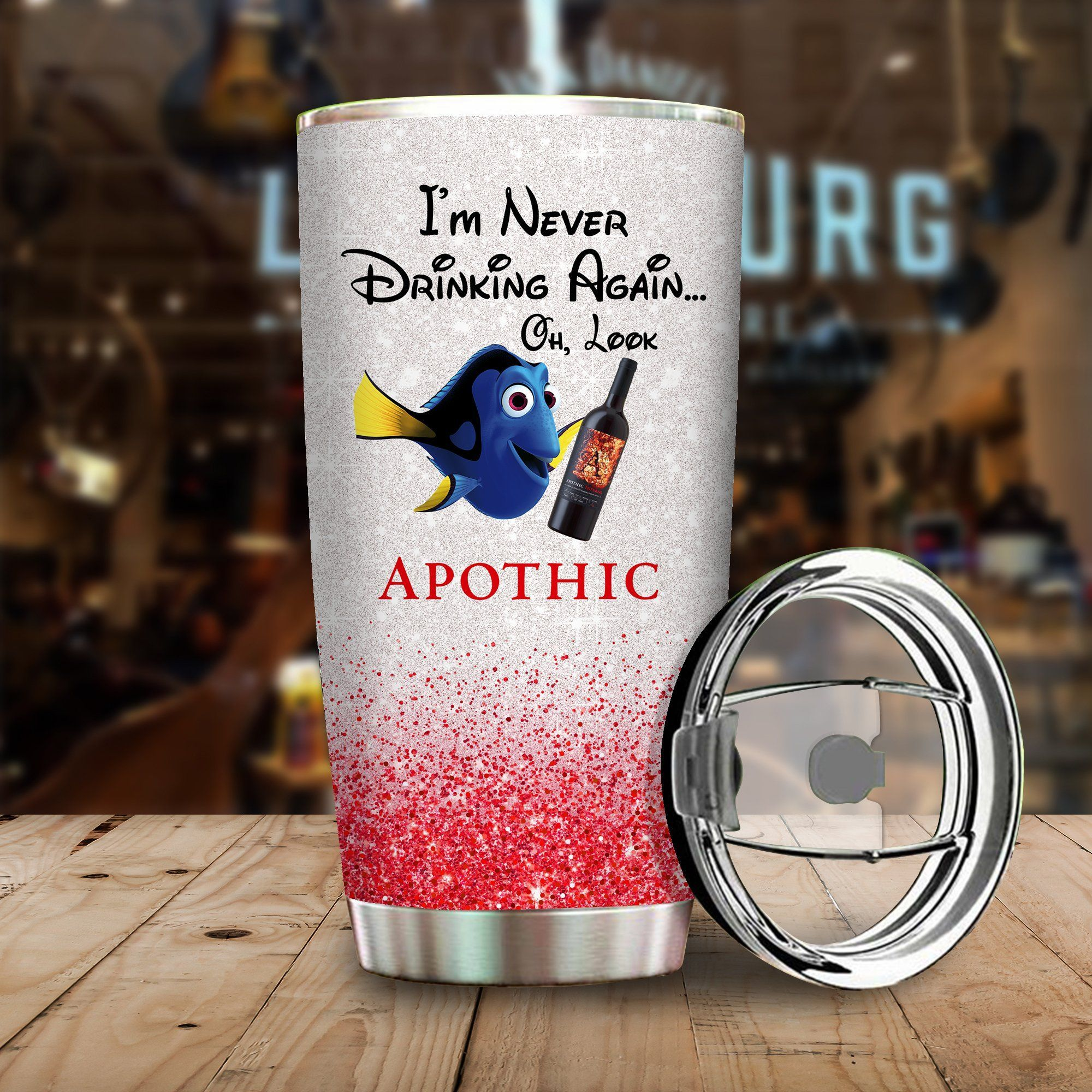 Dory Fish I'm never drinking again Oh look Apothic Wine Funny Glitter Coffee Wine Mugs Gift Ideas Tumbler Cup Unisex Tshirt