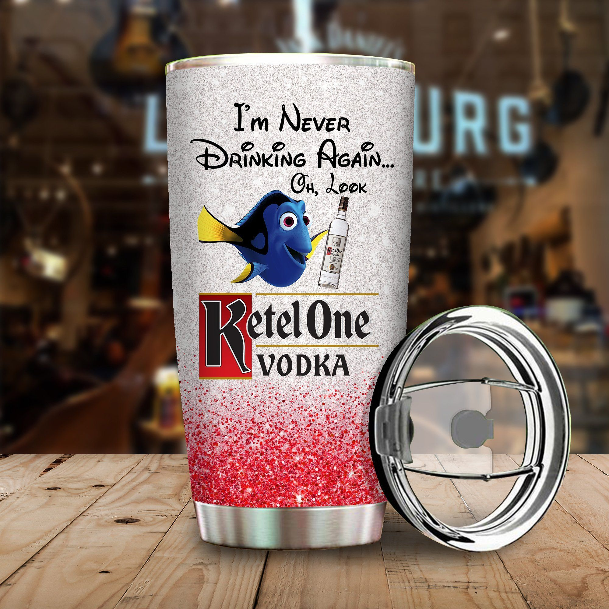 Dory Fish I'm never drinking again Oh look Ketel One Funny Glitter Coffee Wine Mugs Gift Ideas Tumbler Cup Unisex Tshirt