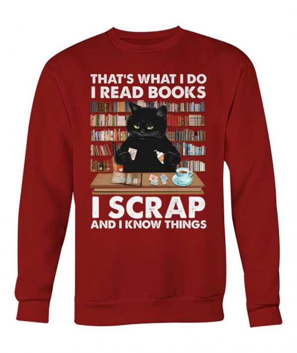 Thats-What-I-Do-I-Read-Books-I-Scrap-I-Know-Things-Cat